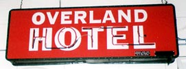 Overland Hotel Neon Sign